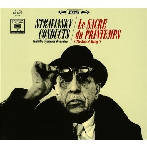 Stravinsky Conducts Le Sacre du Printemps [CD]