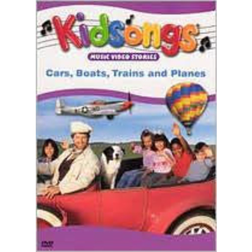 Kidsongs: Cars, Boats, Trains & Planes
