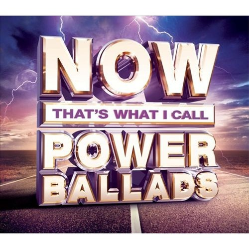 Now That's What I Call Power Ballads [2] [CD]