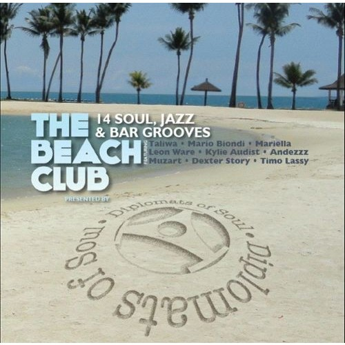 The Beach Club Presented By Diplomats Of Soul [CD]