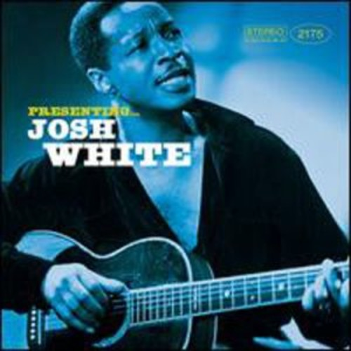 Presenting Josh White By Josh White (Audio CD)