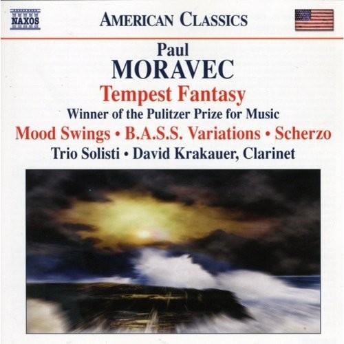 Paul Moravec: Tempest Fantasy; Mood Swings; B.A.S.S. Variations; Scherzo [CD]