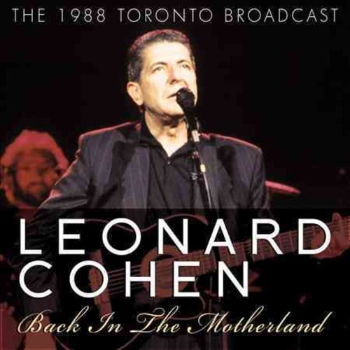 Leonard Cohen - Back in the Motherland