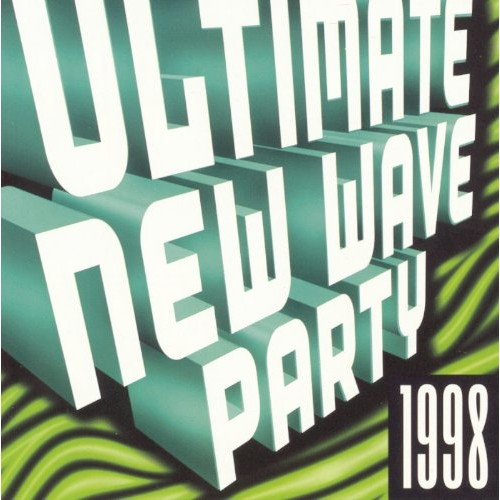 Various - Ultimate New Wave Dance Party 1998