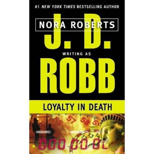 Loyalty in Death (Reissue) (Paperback) (J. D. Robb)