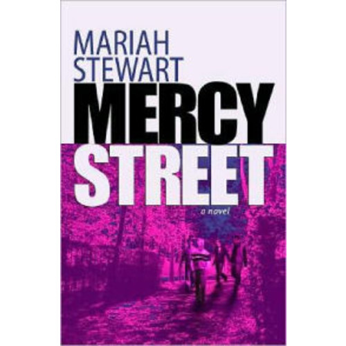 Mercy Street (Mercy Street Series #1)