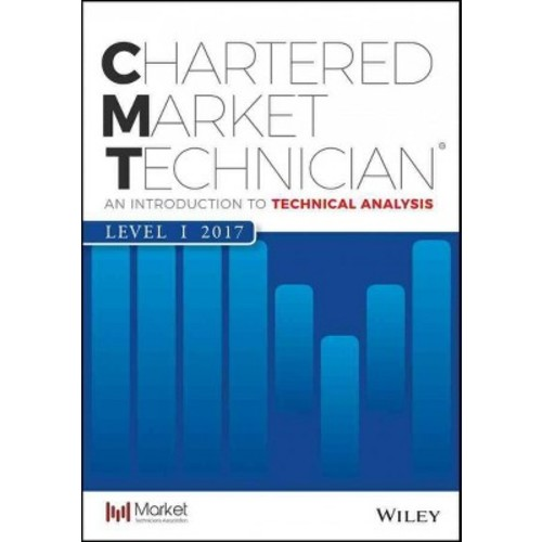 Cmt Level 1 2017 : An Introduction to Technical Analysis (Paperback)