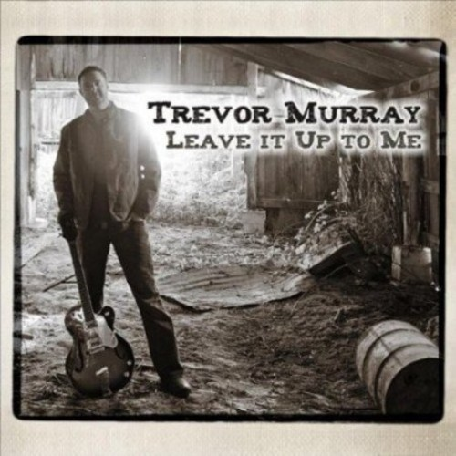 Leave It Up To Me [CD]