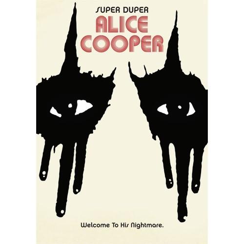 Welcome to His Nightmare: Super Duper Alice Cooper [Video] [DVD]