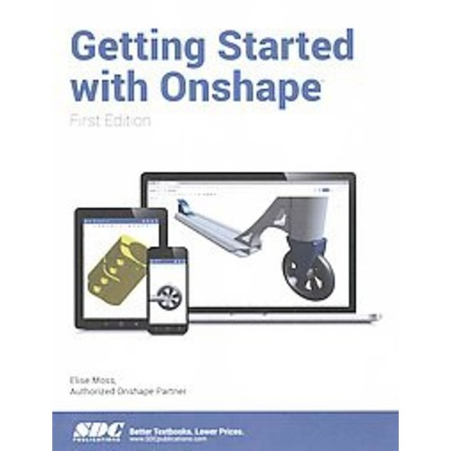 Getting Started With Onshape (Paperback)