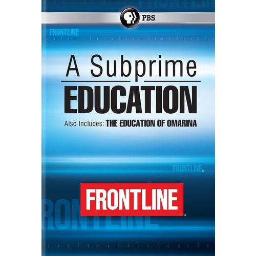 Frontline: A Subprime Education [DVD]