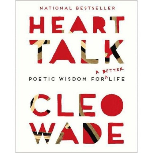Heart Talk : Poetic Wisdom for a Better Life (Hardcover) (Cleo Wade)