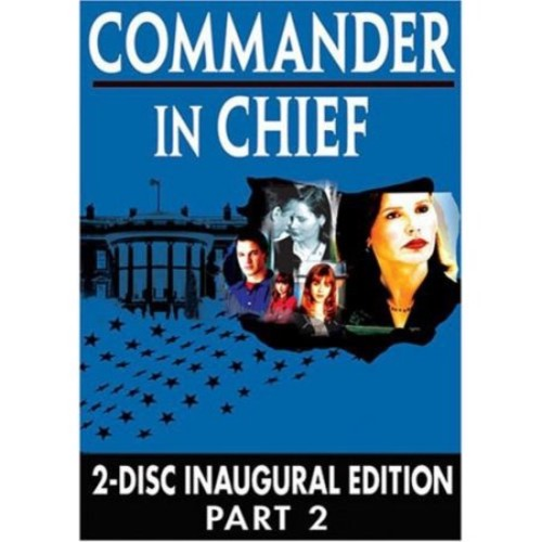 Commander in Chief: Part-2