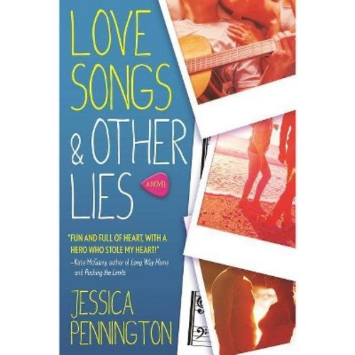 Love Songs & Other Lies (Hardcover) (Jessica Pennington)