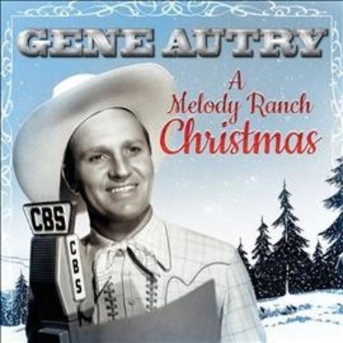 Gene Autry - Melody Ranch Christmas Party (Vinyl)