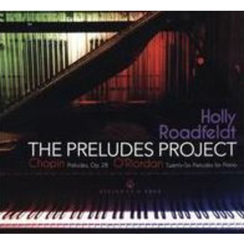 The Preludes Project: Chopin, O'Riordan