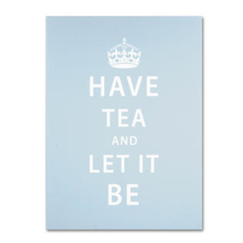 Trademark Global Have Tea by Megan Romo Textual Art on Wrapped Canvas Size: 19