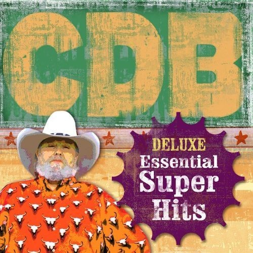 The Essential Super Hits of the Charlie Daniels Band [CD]