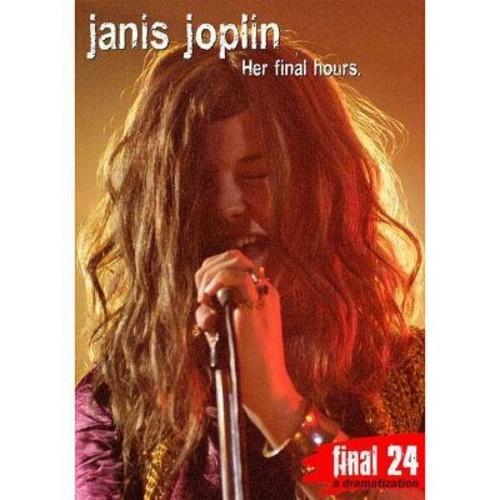 Final 24: Her Final Hours: Janis Joplin (DVD) [Final 24: Her Final Hours: Janis Joplin DVD]