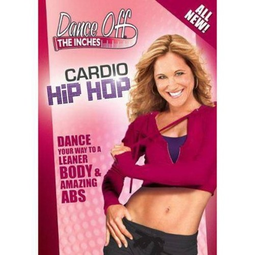 Dance Off the Inches: Cardio Hip Hop [DVD] [2010]