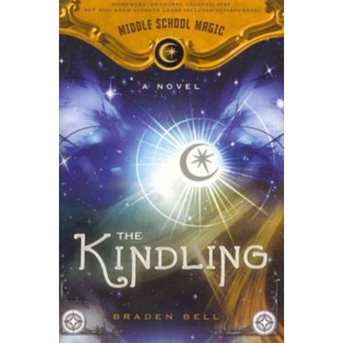 The Kindling (Middle School Magic)