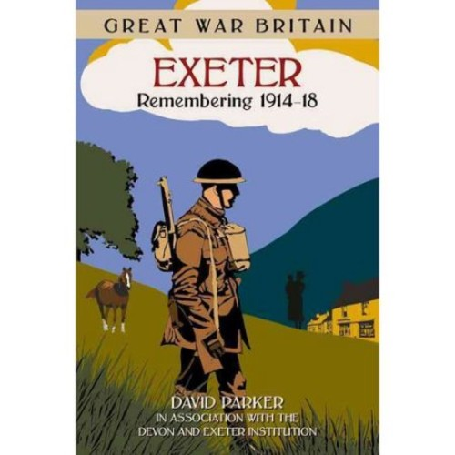 Exeter : Remembering 1914-18