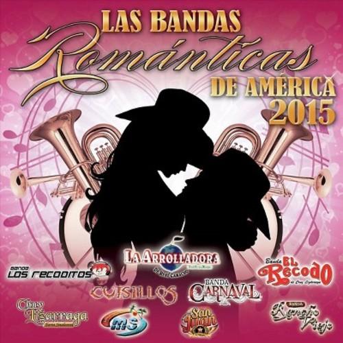 Las Bandas Romnticas De Amrica 2015 [CD]