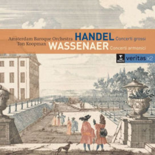 Handel: Concerti grossi; Wassenaer: Concerti armonici