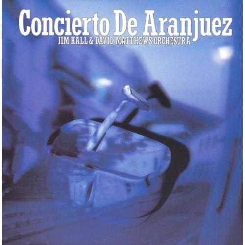 Concerto de Aranjuez [CD]