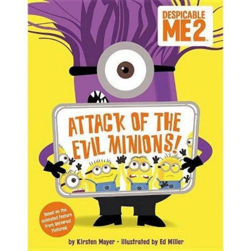 Attack of the Evil Minions! (School And Library) (Kirsten Mayer)