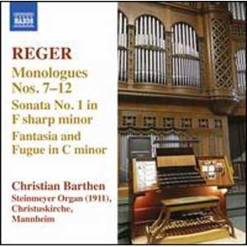 Reger: Monologues Nos. 7-12; Sonata No. 1; Fantasia and Fugue By Christian Barthen (Audio CD)