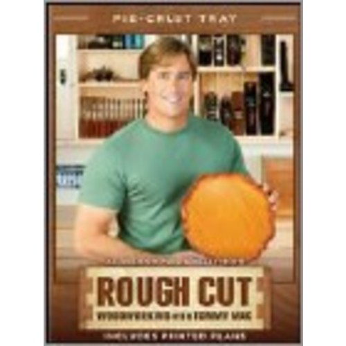 Rough Cut - Woodworking with Tommy Mac: Pie-Crust Tray [DVD]