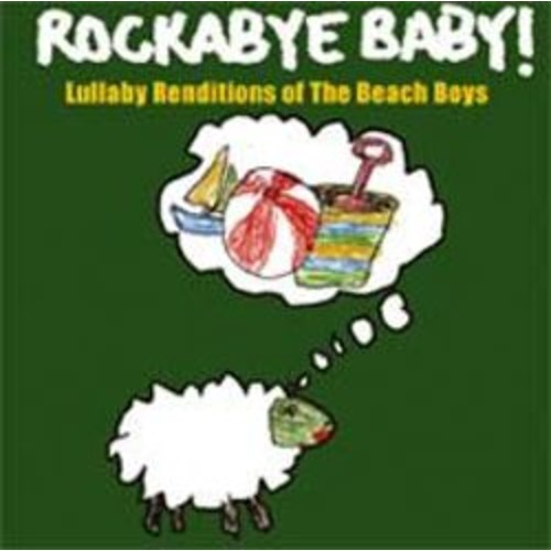 Rockabye Baby! Lullaby Renditions of The Beach Boys [CD]