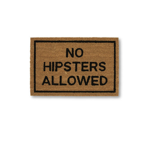 No Hipsters Allowed
