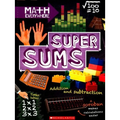 Super Sums : Addition, Subtraction, Multiplication, and Division (Paperback) (Rob Colson)
