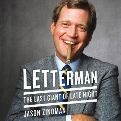 Letterman : The Last Giant of Late Night (MP3-CD) (Jason Zinoman)