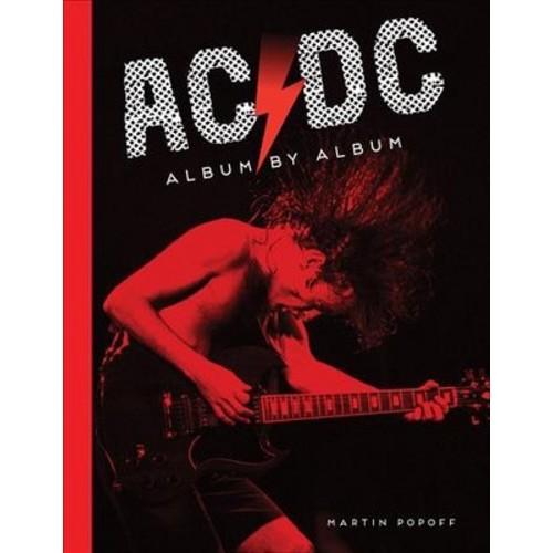 AC/DC : Album by Album (Hardcover) (Martin Popoff)