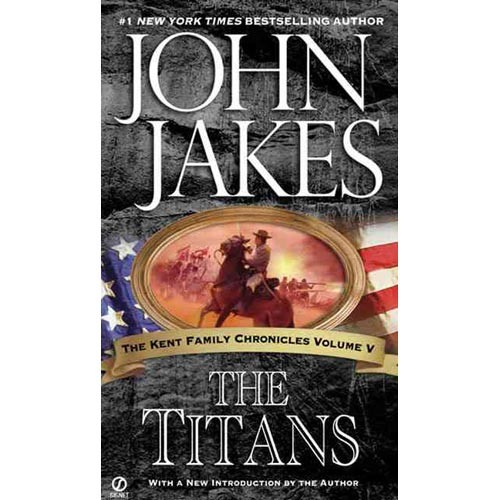 The Titans (Kent Family Chronicles)