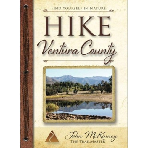 HIKE Ventura County Pocket Guide: Best Day Hikes Around Ventura, Ojai and the Simi Hills