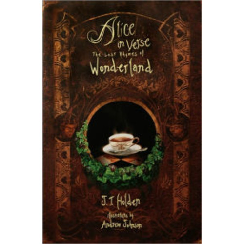 Alice in Verse: The Lost Rhymes of Wonderland