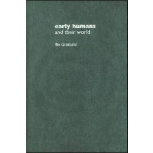 Early Humans and Their World / Edition 1