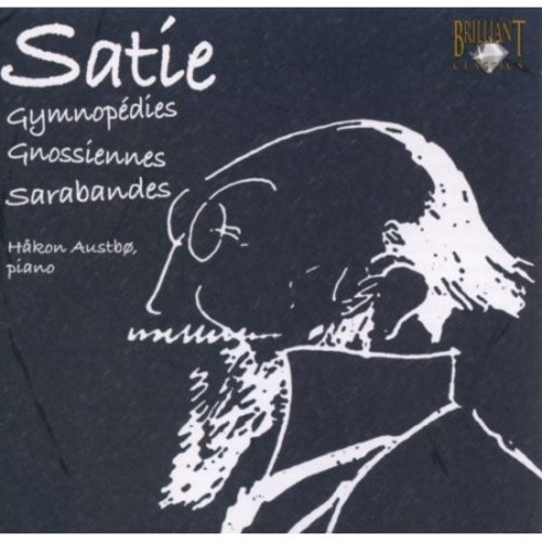 Satie: Gymnopdies; Gnossennes; Sarabandes