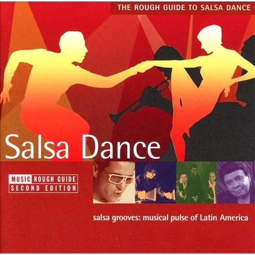 The Rough Guide to Salsa Dance: Second Edition [CD]