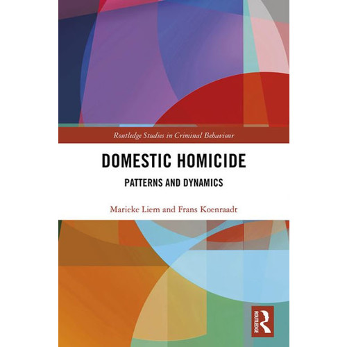 Domestic Homicide: Patterns and Dynamics