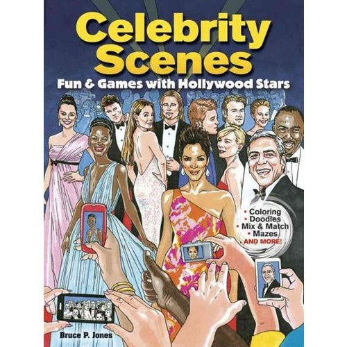 Celebrity Scenes: Fun & Games With Hollywood Stars (Paperback)