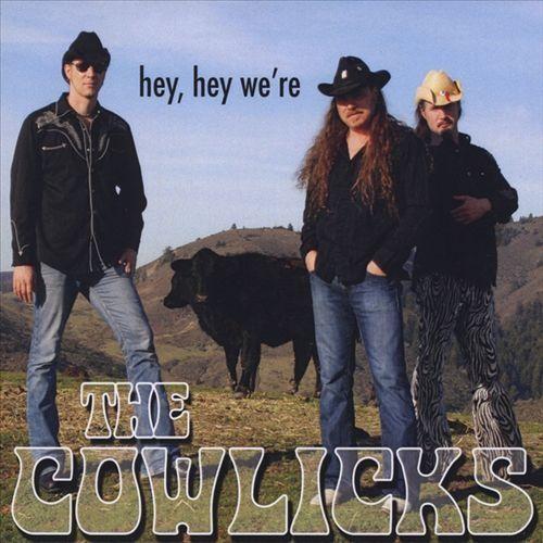 Hey Hey We're the Cowlicks [CD]