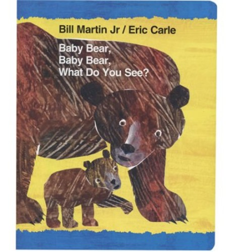 Baby Bear, Baby Bear What Do You See? Board Book