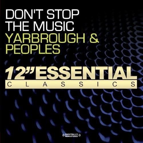 Yarbrough & Peoples - Don't Stop the Music [CD]