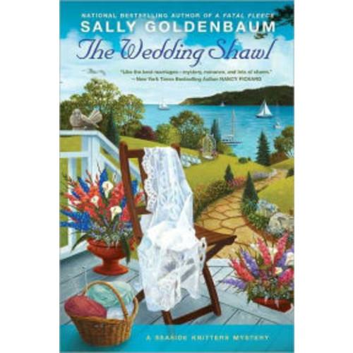 The Wedding Shawl (Seaside Knitters Mystery Series #5)