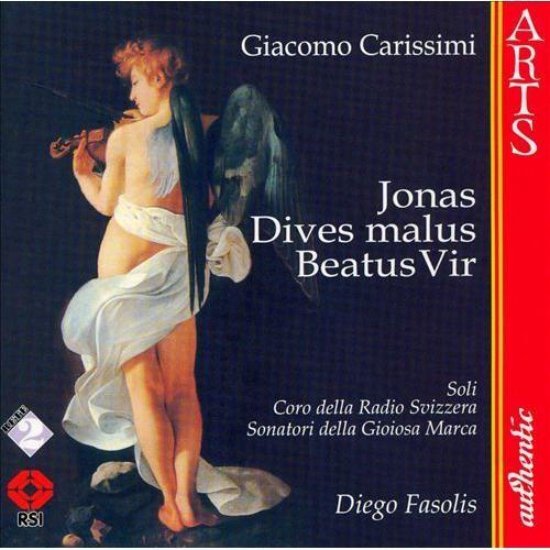 Carissimi: Jonas; Historia Divitis [CD]